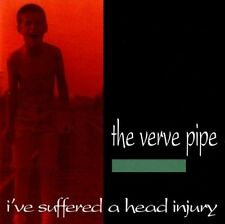 THE VERVE PIPE I've Suffered a Head Injury CD
