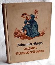 AUS DEN SCHWEIZER BERGEN - Johanna Spyri