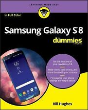 Samsung GALAXY S8 FOR DUMMIES by Bill Hughes (2017, Paperback) Cell Phone