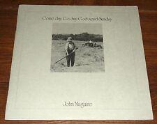 JOHN MaGUIRE ~ COME DAY GO DAY GOD SEND ~ IRELAND IRISH FOLK UK LEADER LP 1973