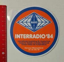 Aufkleber/Sticker: Interradio '84 Inter. Ausstellung für Amateurfunk (04041712)