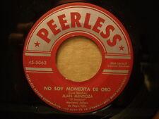 """JUAN LOPEZ """"El Tariacuri"""" - No Soy Monedita De Oro / Sufriendo    PEERLESS 45rpm"""