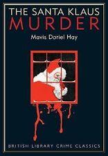 The Santa Klaus Murder (British Library Crime Classics), Mavis Doriel Hay, New B