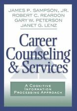Career Counseling and Services: A Cognitive Information Processing Approach (Gr