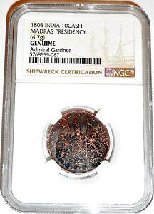 1808 UK Gardner Shipwreck East India Co TEN CASH X Coin NGC Certified & Story
