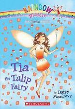 Petal Fairies Ser.: Tia the Tulip Fairy 1 by Daisy Meadows (2009, Paperback)
