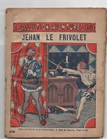 Collection d'Aventures n°375. Jehan le Frivolet. SAVIGNY. Ed. Offenstadt