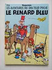 EO 1984 (très bel état) - Docteur Poche 6 (le renard bleu) - Wasterlain