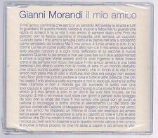 GIANNI MORANDI IL MIO AMICO CD SINGOLO SINGLE cds SIGILLATO!!!