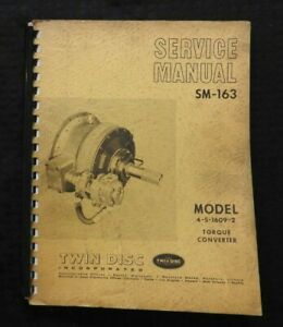 GENUINE 1969 ALLISON TWIN DISC 4-S-1609-2 TORQUE CONVERTER SERVICE MANUAL GOOD 1