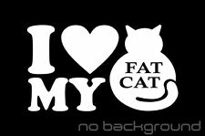 I Love My Fat Cat Sticker Vinyl Decal - Kitten Cute Kitty Animal Pet Car Window