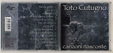 Cd TOTO CUTUGNO Canzoni nascoste – OTTIMO 1997