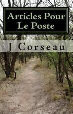 Articles Pour le Poste : The Saga of Jean Pierre with New and Old Poems by J....