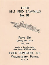 FRICK Sawmills No. 01 PARTS LIST Catalog 24B - new reprint