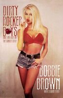 Dirty Rocker Boys : Love and Lust on the Sunset Strip, Paperback by Brown, Bo...