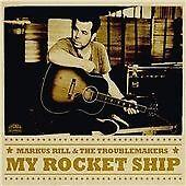 Rill,Markus & The Troublema...-My Rocket Ship  CD NEW