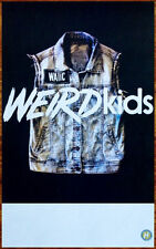 We Are The In Crowd Weird Kids Ltd Ed Discontinued Rare Poster +Free Punk Poster