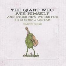 Glenn Jones The Giant Who ATE Himself and Other Works for 6 & 12 Strin CD