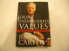 OUR ENDANGERED VALUES by Jimmy Carter    ( HardCover, Brand New )