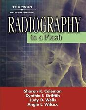 Radiography in a Flash by Cynthia F. Griffith, Sharon K. Coleman, Angie L. Wilc…