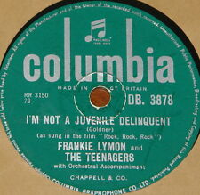 FRANKIE LYMON I'M NOT A JUVENILE DELINQUENT UK 78 RECORD ROCK N ROLL ROCKABILLY