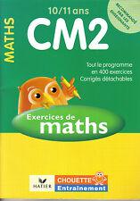 CHOUETTE Entraînement : CM 2 MATHS - éditions Hatier - NEUF