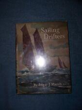 SAILING DRIFTERS by Edgar J. March/1st Ed/HCDJ/History/Sailing/Fishing