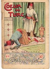 COEUR DE TURC 2e partie  COLLECTION PRINTEMPS NUMERO 6 ANNEES 1930 LE RALLIC