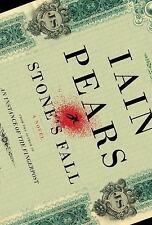 Iain Pears~STONE'S FALL~SIGNED 1ST/DJ~NICE COPY