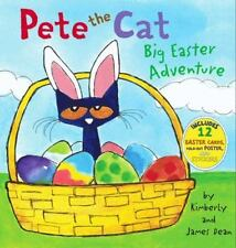Pete the Cat: Big Easter Adventure by Kimberly Dean and James Dean (2014,...