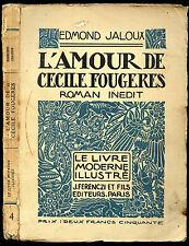 Edmond Jaloux : L'AMOUR DE CECILE FOUGERES. Le Livre Moderne Illustré