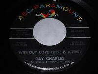 Ray Charles: Without Love (There Is Nothing) / No One 45