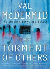 The Torment of Others (Tony Hill and Carol Jordan, Book 4),Val ,.9780007142880