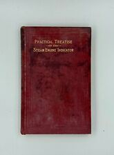 Antique Practical Treatise on the Steam Engine Indicator Hardcover 1902