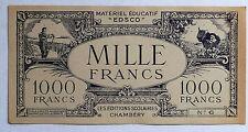 ANCIEN BILLET 1000 FRANCS / EDSCO / CHAMBERY / MATERIEL EDUCATIF