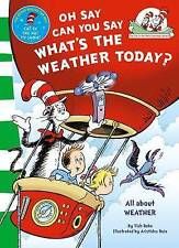 Oh Say Can You Say What's The Weather Today by Dr. Seuss (Paperback, 2011)