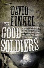 DAVID FINKEL ___ THE GOOD SOLDIERS ___ BRAND NEW ___  FREEPOST UK