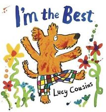 I'm the Best, Lucy Cousins | Paperback Book | 9781406329650 | NEW
