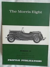 The Morris Eight Profile Publications No 52