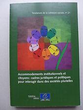 Accommodements institutionnels et citoyens : Cadres juridiques et politiques...