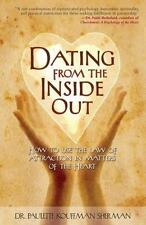 Dating from the Inside Out: How to Use the Law of Attraction in-ExLibrary
