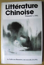 REVUE LITTÉRATURE CHINOISE LA VALLÉE AUX BANANIERS AI WU 1er TRIMESTRE 1992