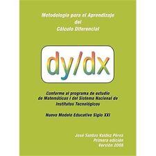 Metodología para el aprendizaje del cálculo Diferencial by José Santos Valdez...