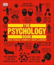 The Psychology Book: Big Ideas Simply Explained DK VeryGood