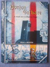Félix et Bigotto : DONJON CATHARE - La Croisade contre les Albigeois en Périgord