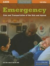 Emergency Care and Transportation of the Sick and Injured by American Academy of