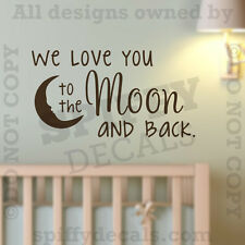 I We Love You To The Moon And Back Quote Vinyl Wall Decal Nursery Sticker Arts