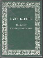 * Hucher, L'Art gaulois, Les gaulois d'après leurs médailles, Paris, 1978 (1868)