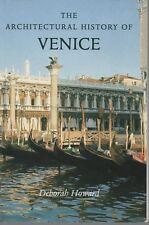 Architectural History of Venice by Deborah Howard (2002 Revised Ed Pb Reprint)