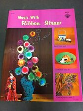 70's Vintage Magic With Ribbon Straw Instruction Pattern Craft Book